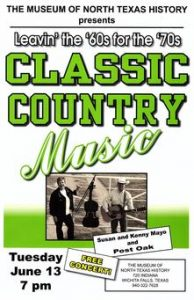Classic Country Music -- Leavin' the 60s for the 70s @ Museum of North Texas History | Wichita Falls | Texas | United States