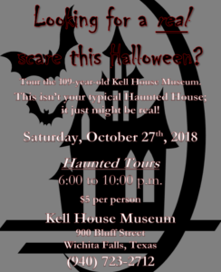 Haunted Tours at the Kell House Museum @ Kell House Museum | Wichita Falls | Texas | United States