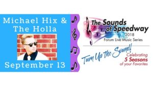 Sounds of the Speedway: Michael Hix and the Holla @ The Forum | Wichita Falls | Texas | United States