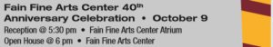 Fain Fine Arts Center 40th  Anniversary Celebration (open House) @ Fain Fine Arts Center Atrium | Wichita Falls | Texas | United States