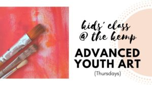 Advanced Youth Art at the Kemp (ages 10-14) @ The Kemp | Wichita Falls | Texas | United States