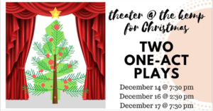 Two Christmas One-Act Plays @ The Kemp | Wichita Falls | Texas | United States