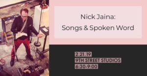 Nick Jaina: Songs and Spoken Word @ 9th Street Studios