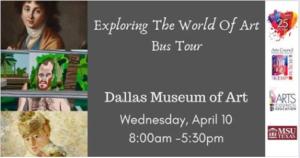 Exploring the World of Art Bus Tour @ Wichita Falls Museum of Art