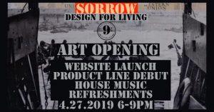 SORROW Design for Living @ 9th Street Studios