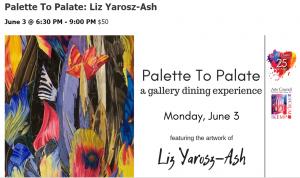 Palette To Palate: Liz Yarosz-Ash @ the Forum