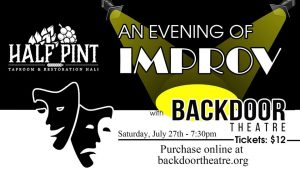 And Evening of Improve with Backdoor Theatre (at Half Pint) @ Half Pint Taproom and Restoration Hall