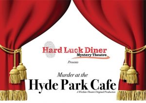 Hard Luck Diner Mystery Theatre - Murder at the Hyde Park Cafe @ Wichita Theatre Stage 2 Dinner Theatre