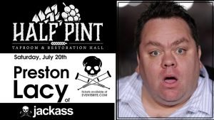 Preston Lacy at Half Pint @ Half Pint Taproom and Restoration Hall
