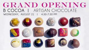 GRAND Opening: B Cocoa Artisan Chocolate, Downtown @ B Cocoa Artisan Chocolates