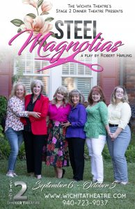 Steel Magnolias @ The Wichita Theatre Stage 2 Dinner Theatre