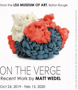 On the Verge, Recent Works by Matt Wedel @ Wichita Falls Museum of Art