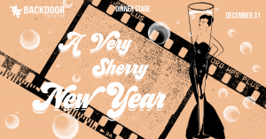 A Very Sherry New Year @ Backdoor Theatre