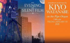 An Evening of Silent Film: Kiyo Watanabe on Pipe Organ @ First United Methodist Church