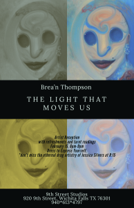 "Brea'n Thompson - ""The Light that Moves Us"" @ 9th Street Studios"