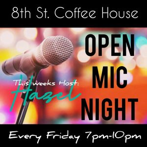 8th Street Coffee Open Mic Night @ 8th Street Coffee House