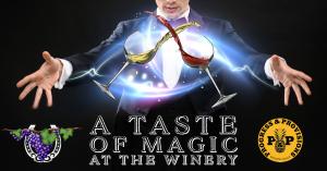 Taste of Magic at the Winery @ Horseshoe Bend Cellars Vineyard & Winery