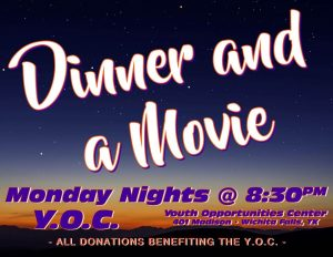 Dinner and a Movie at the YOC @ Y.O.C.