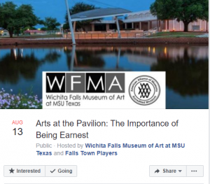 Arts At the Pavilion: The Importance of Being Ernest @ Wichita Falls Museum of Art at MSU