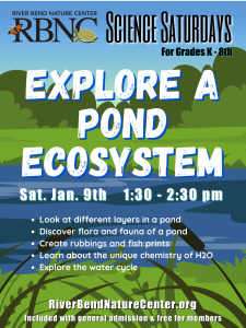 Science Saturday: Explore a Pond Ecosystem! @ River Bend Nature Center